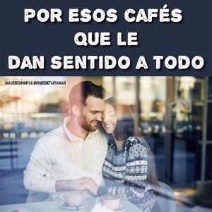 imagenes de amor - por esos cafes-opt